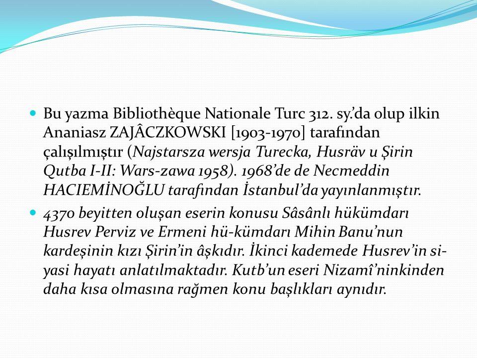 Bu yazma Bibliothèque Nationale Turc 312. sy