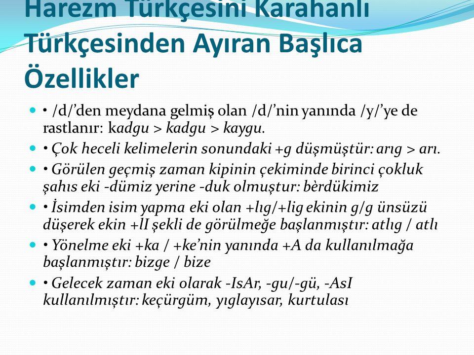 Harezm Türkçesini Karahanlı Türkçesinden Ayıran Başlıca Özellikler