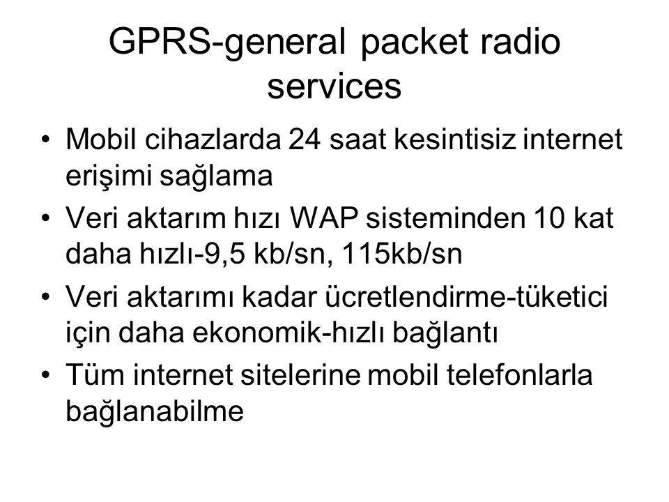 GPRS-general packet radio services