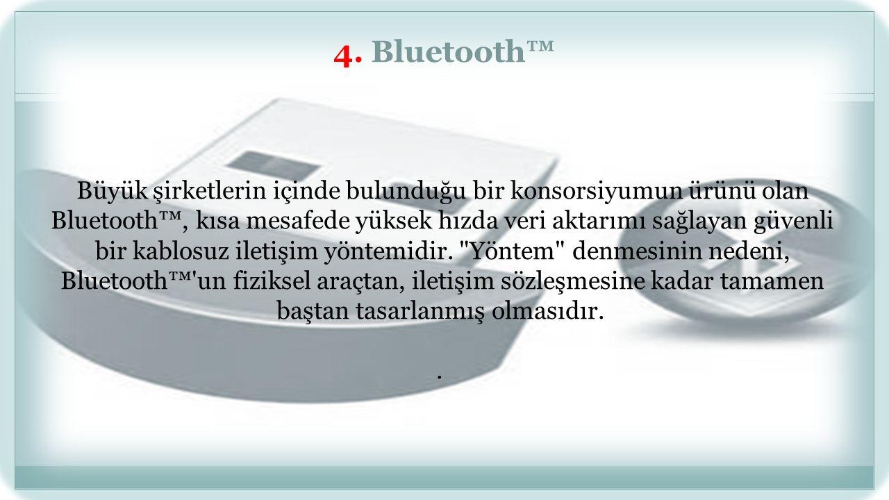 4. Bluetooth™