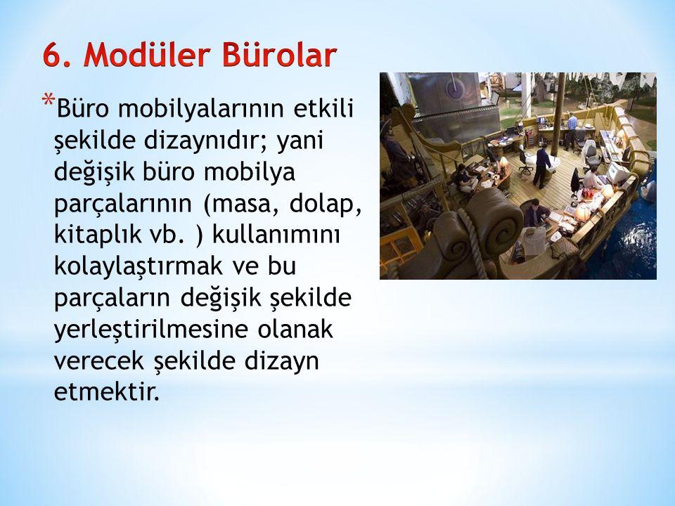 6. Modüler Bürolar