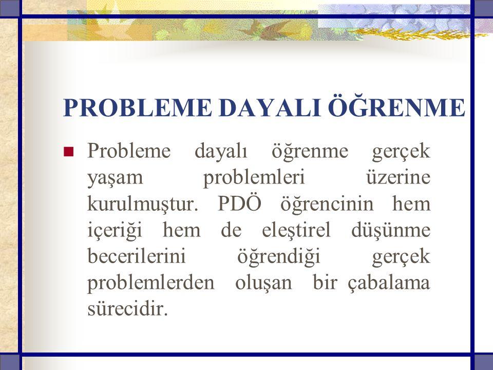 PROBLEME DAYALI ÖĞRENME