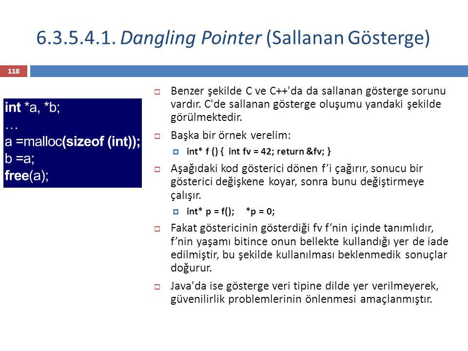 6.3.5.4.1. Dangling Pointer (Sallanan Gösterge)