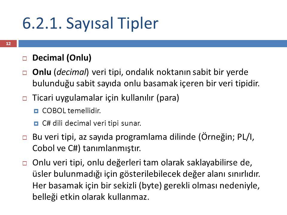 6.2.1. Sayısal Tipler Decimal (Onlu)