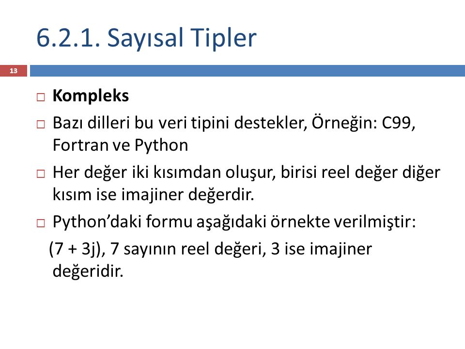 6.2.1. Sayısal Tipler Kompleks