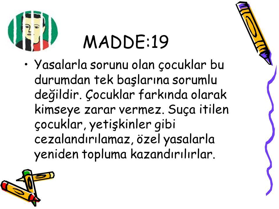 MADDE:19