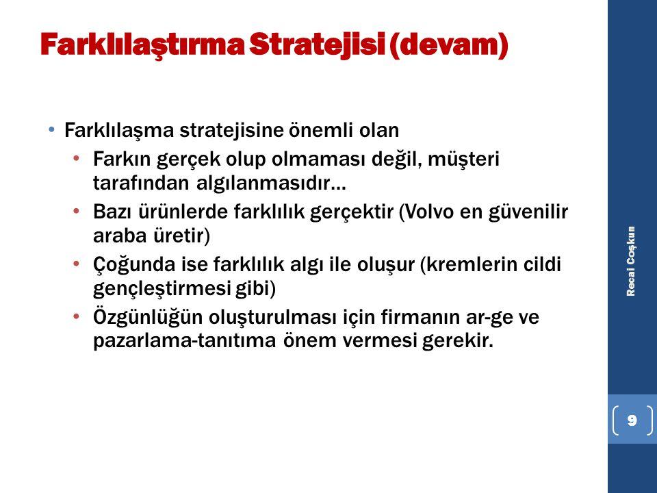 Farklılaştırma Stratejisi (devam)