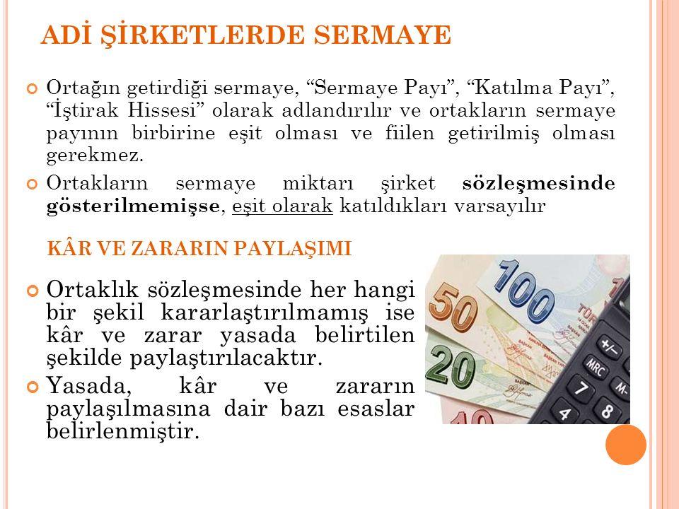 ADİ ŞİRKETLERDE SERMAYE