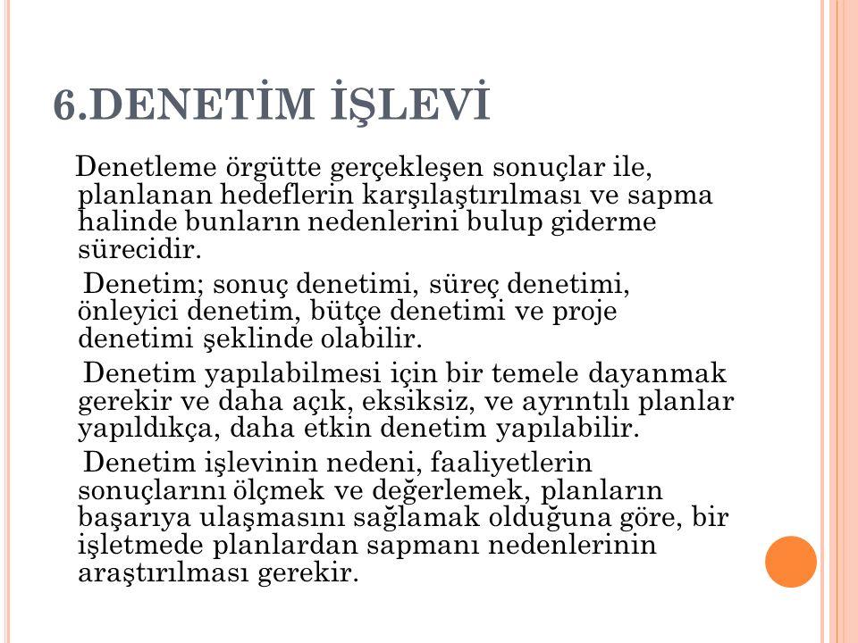 6.DENETİM İŞLEVİ