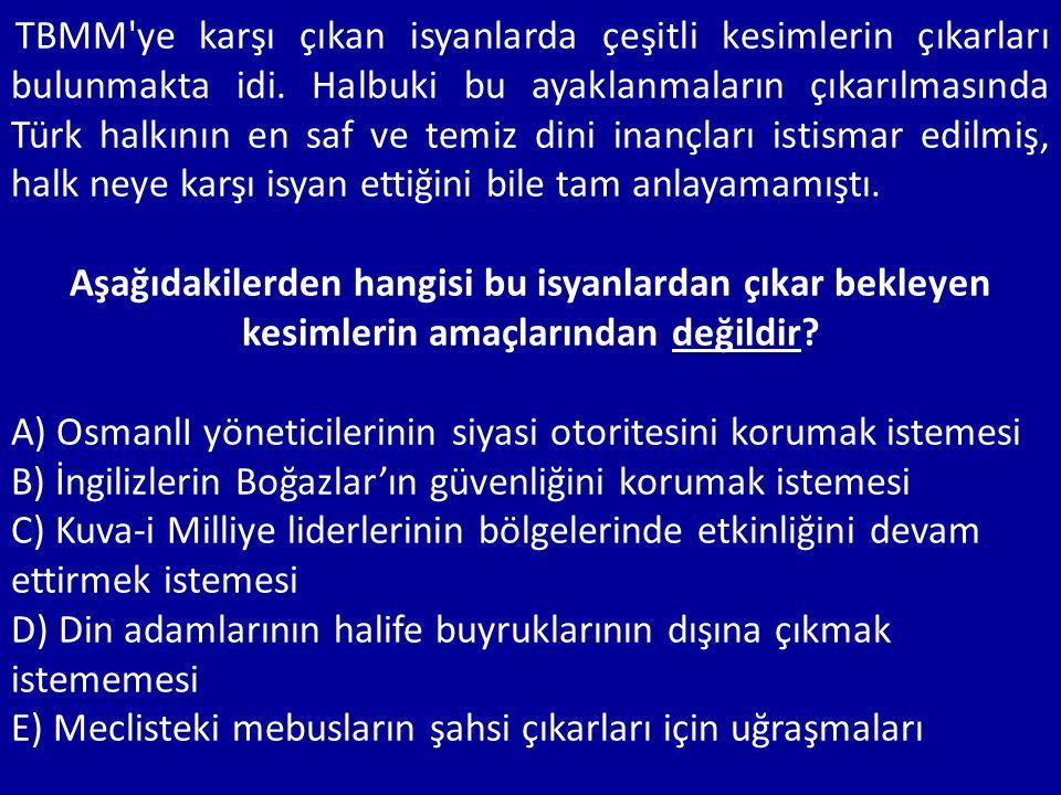A) OsmanlI yöneticilerinin siyasi otoritesini korumak istemesi