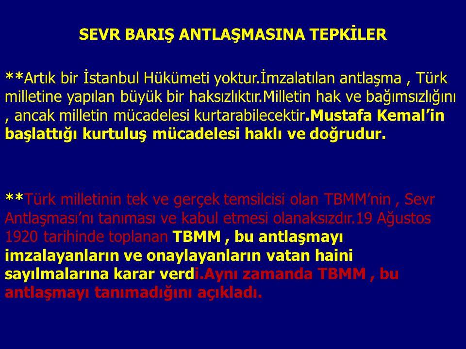 SEVR BARIŞ ANTLAŞMASINA TEPKİLER