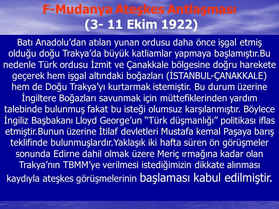 F-Mudanya Ateşkes Antlaşması (3- 11 Ekim 1922)