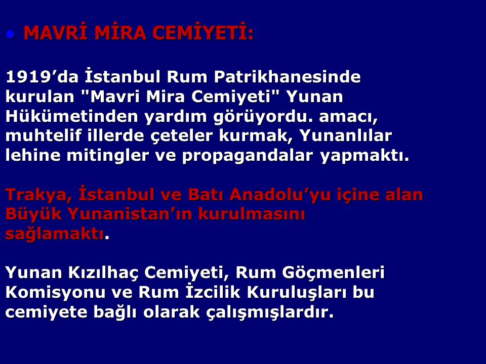 MAVRİ MİRA CEMİYETİ: 1919'da İstanbul Rum Patrikhanesinde