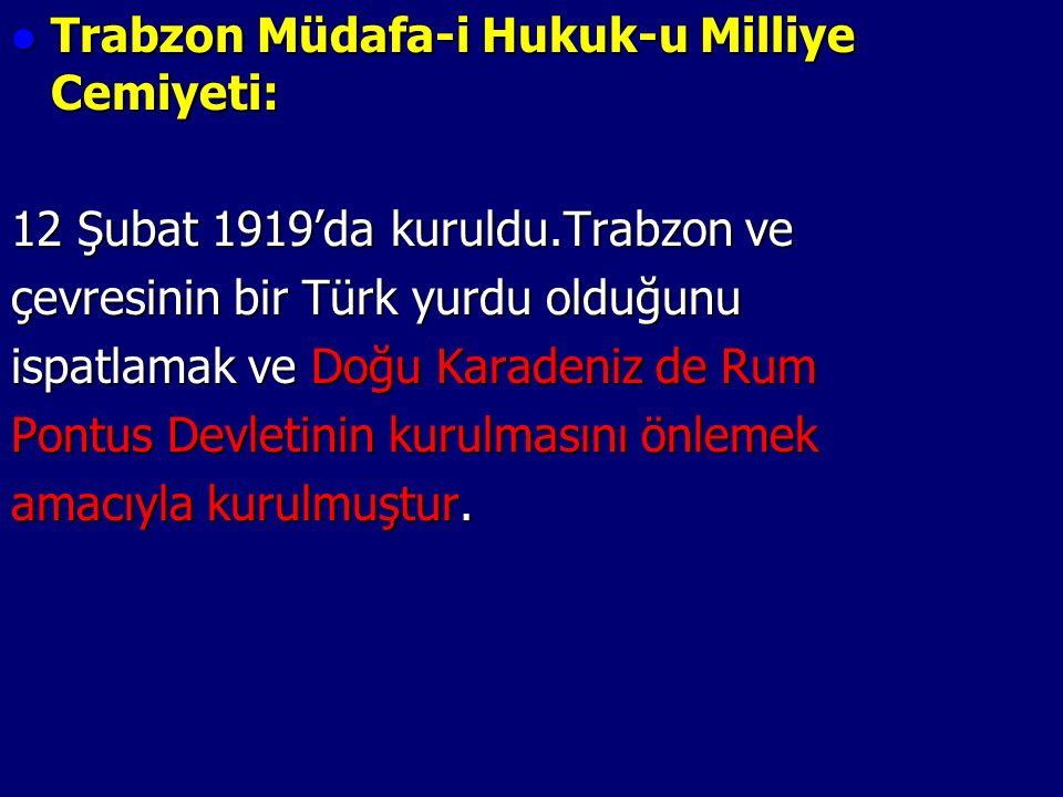 Trabzon Müdafa-i Hukuk-u Milliye Cemiyeti: