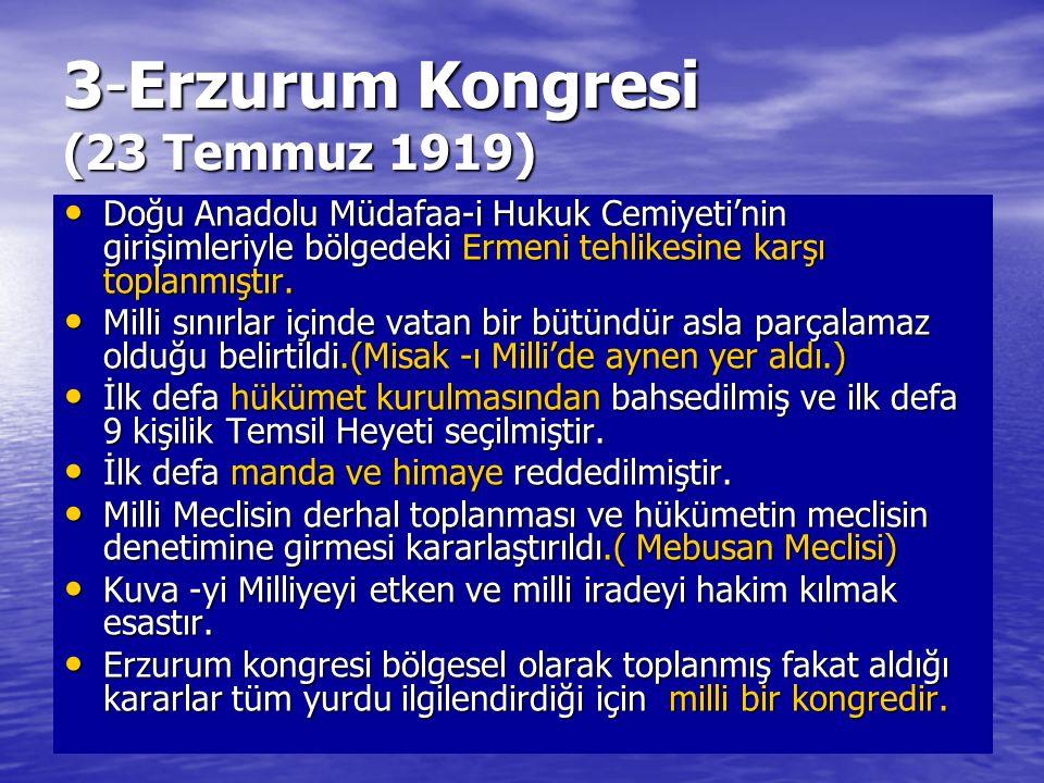 3-Erzurum Kongresi (23 Temmuz 1919)