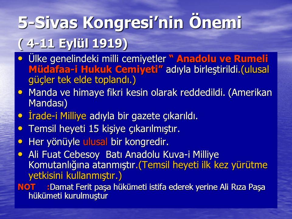 5-Sivas Kongresi'nin Önemi ( 4-11 Eylül 1919)