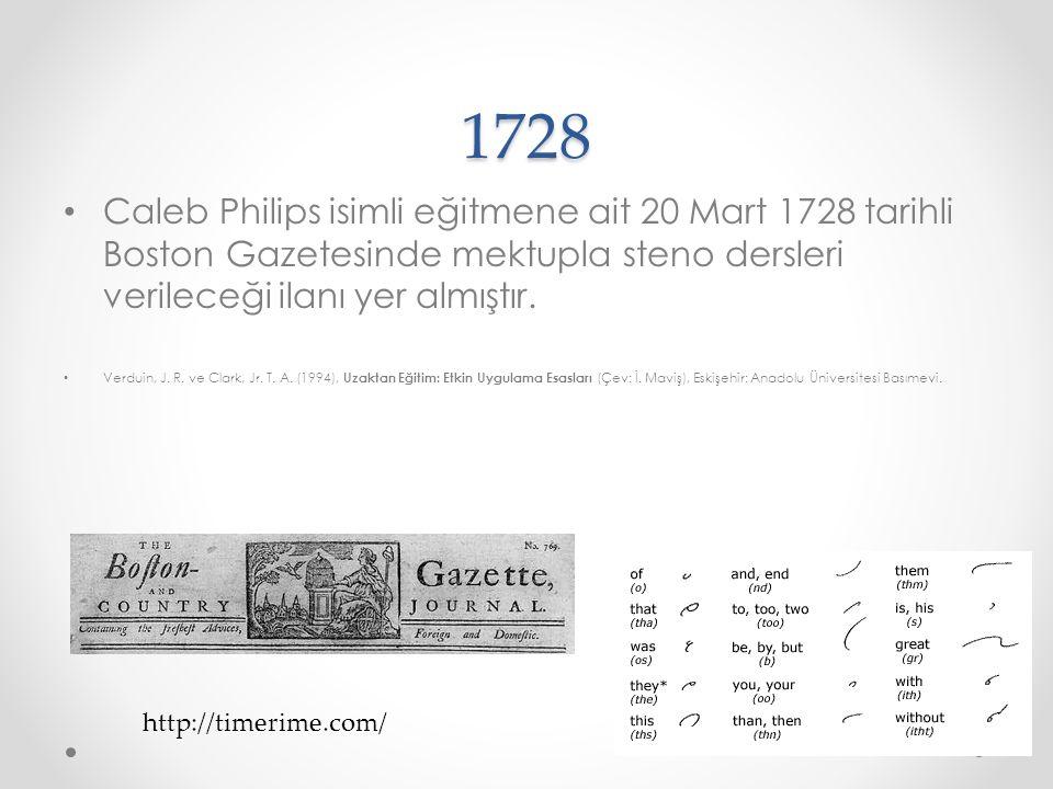 1728 Caleb Philips isimli eğitmene ait 20 Mart 1728 tarihli Boston Gazetesinde mektupla steno dersleri verileceği ilanı yer almıştır.