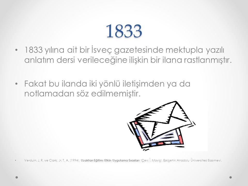 1833 1833 yılına ait bir İsveç gazetesinde mektupla yazılı anlatım dersi verileceğine ilişkin bir ilana rastlanmıştır.