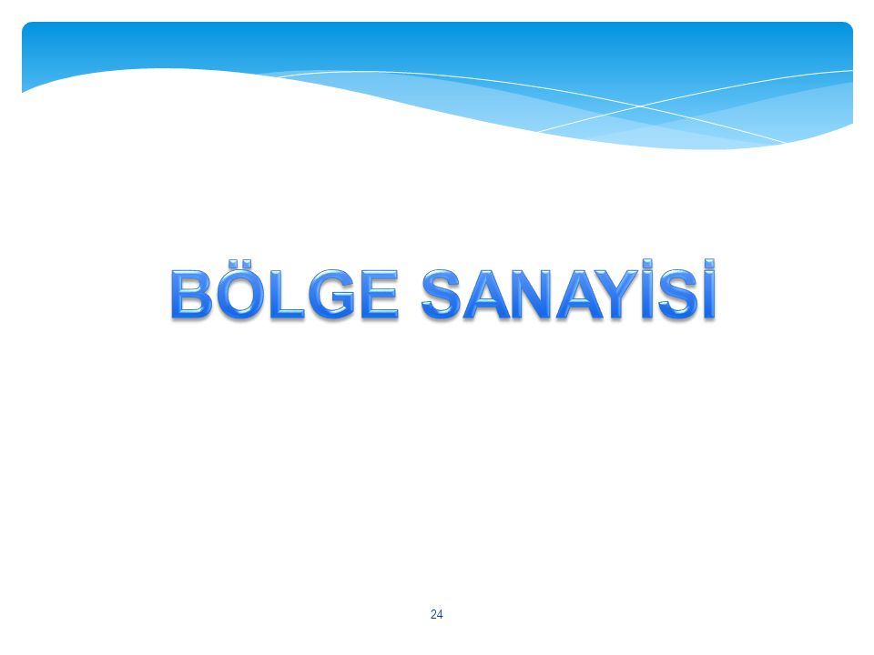BÖLGE SANAYİSİ