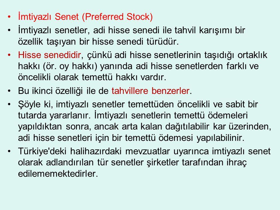 İmtiyazlı Senet (Preferred Stock)