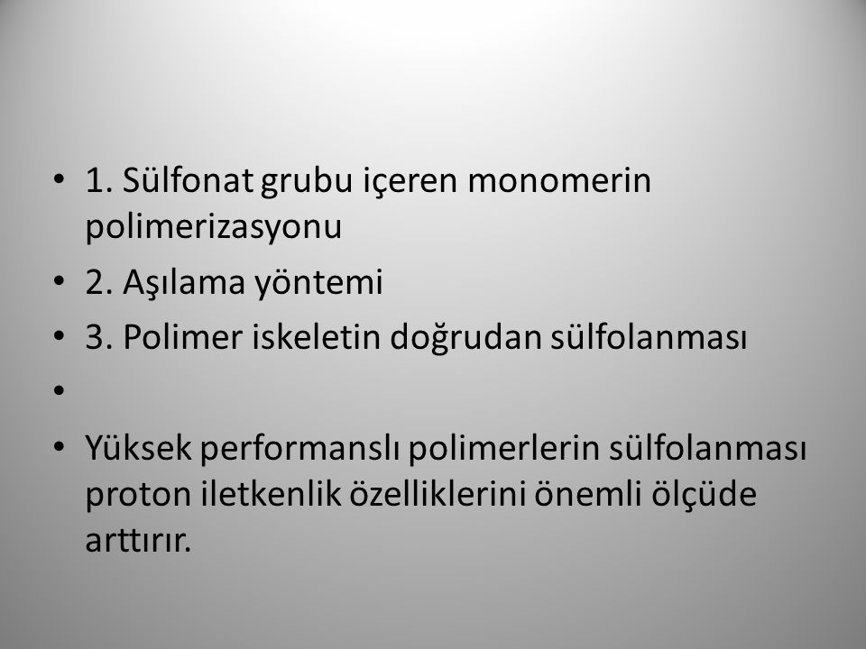 1. Sülfonat grubu içeren monomerin polimerizasyonu