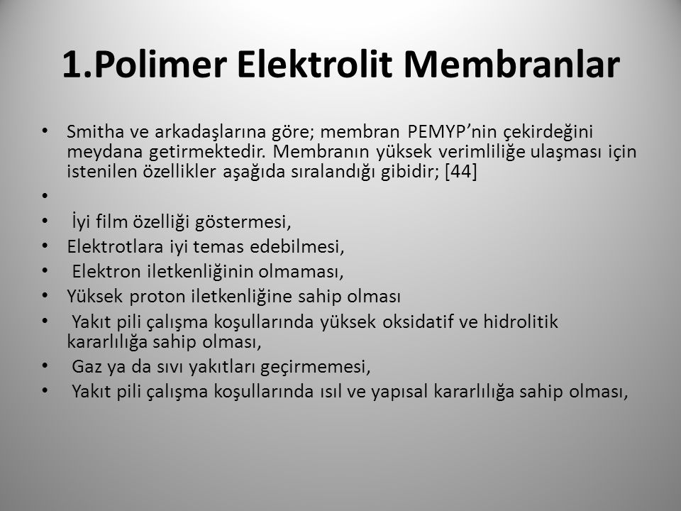 1.Polimer Elektrolit Membranlar