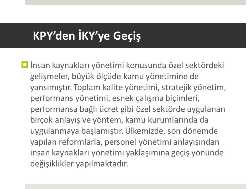 KPY'den İKY'ye Geçiş