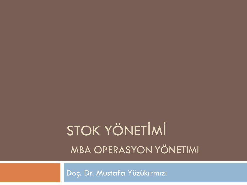 STOK YÖNETİMİ Mba Operasyon yönetimi