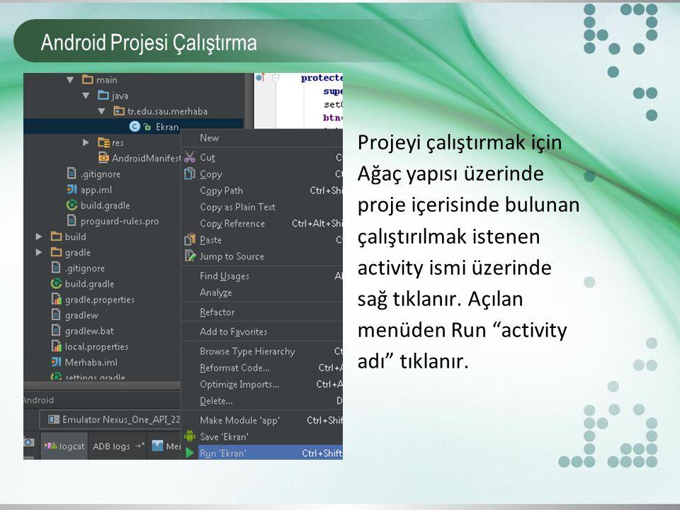 Android Projesi Çalıştırma