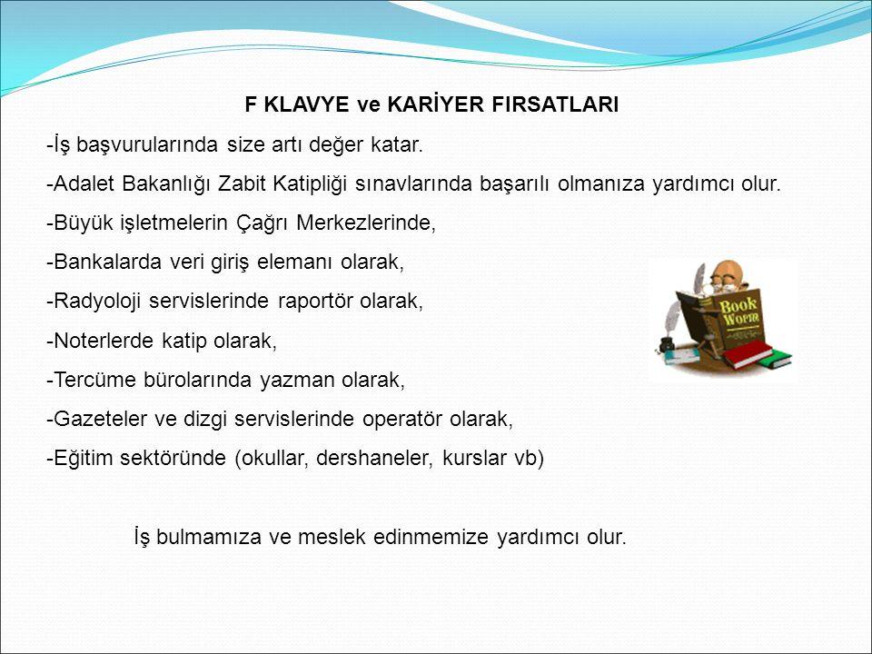 F KLAVYE ve KARİYER FIRSATLARI