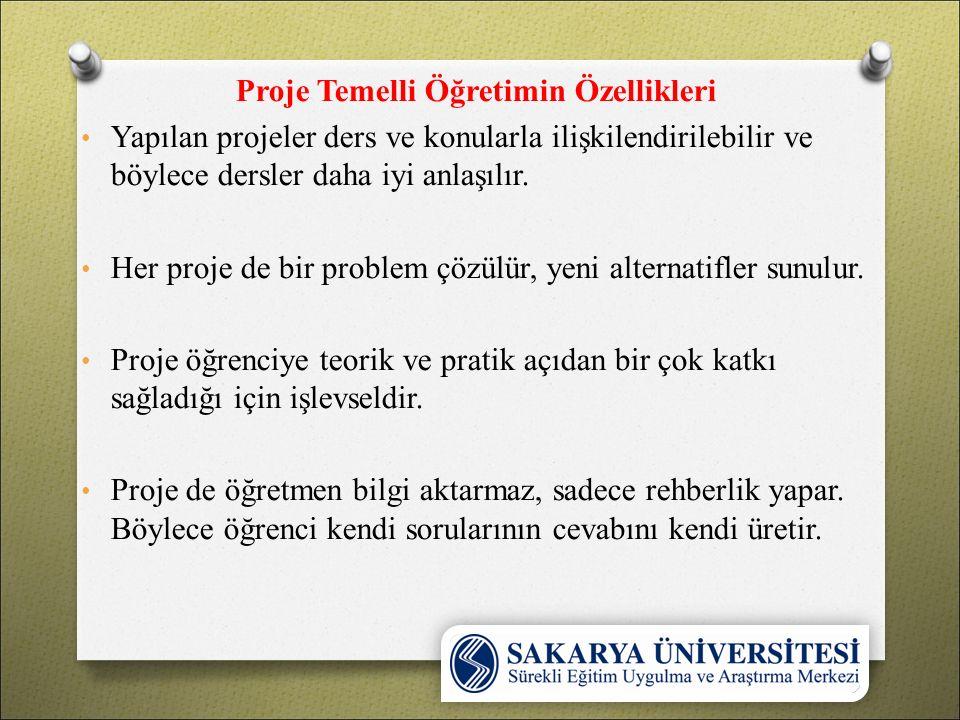 Proje Temelli Öğretimin Özellikleri