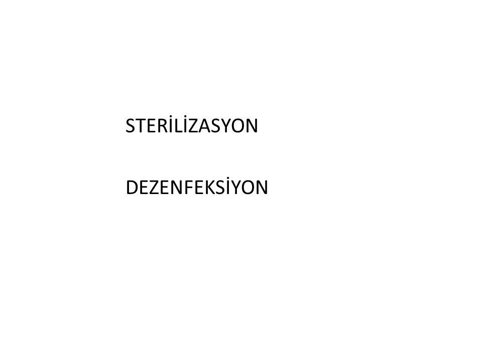 STERİLİZASYON DEZENFEKSİYON