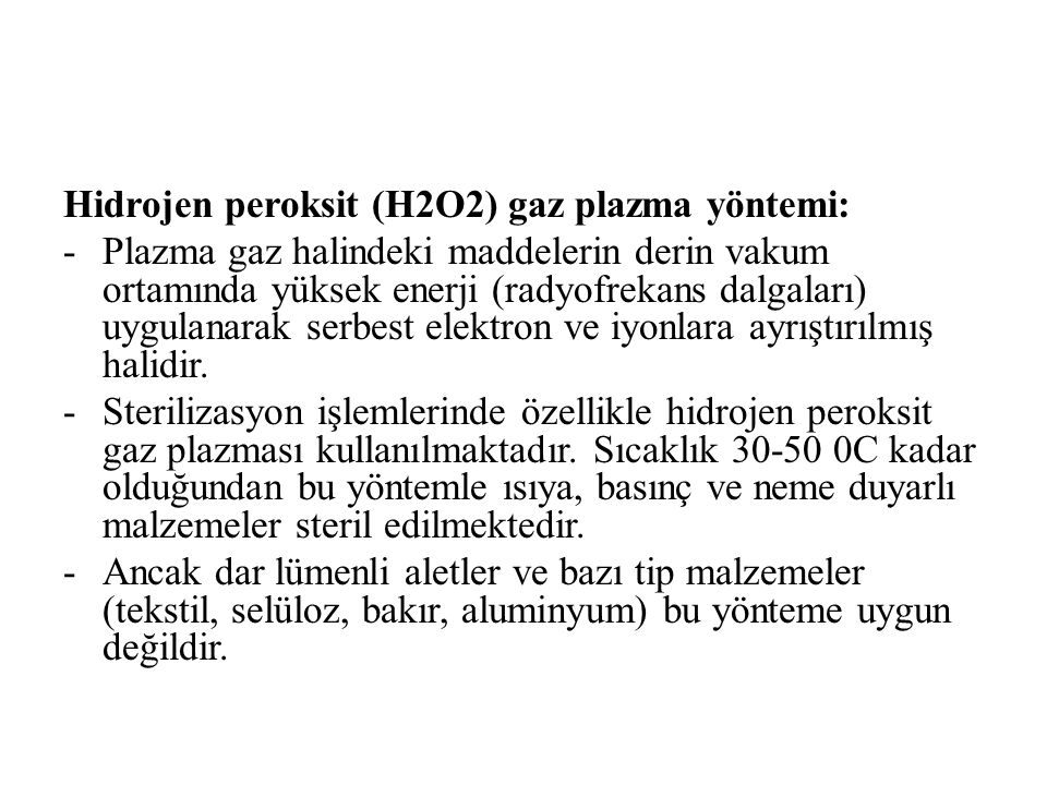 Hidrojen peroksit (H2O2) gaz plazma yöntemi:
