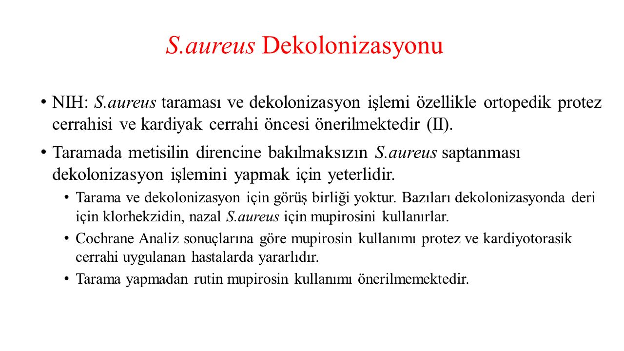 S.aureus Dekolonizasyonu