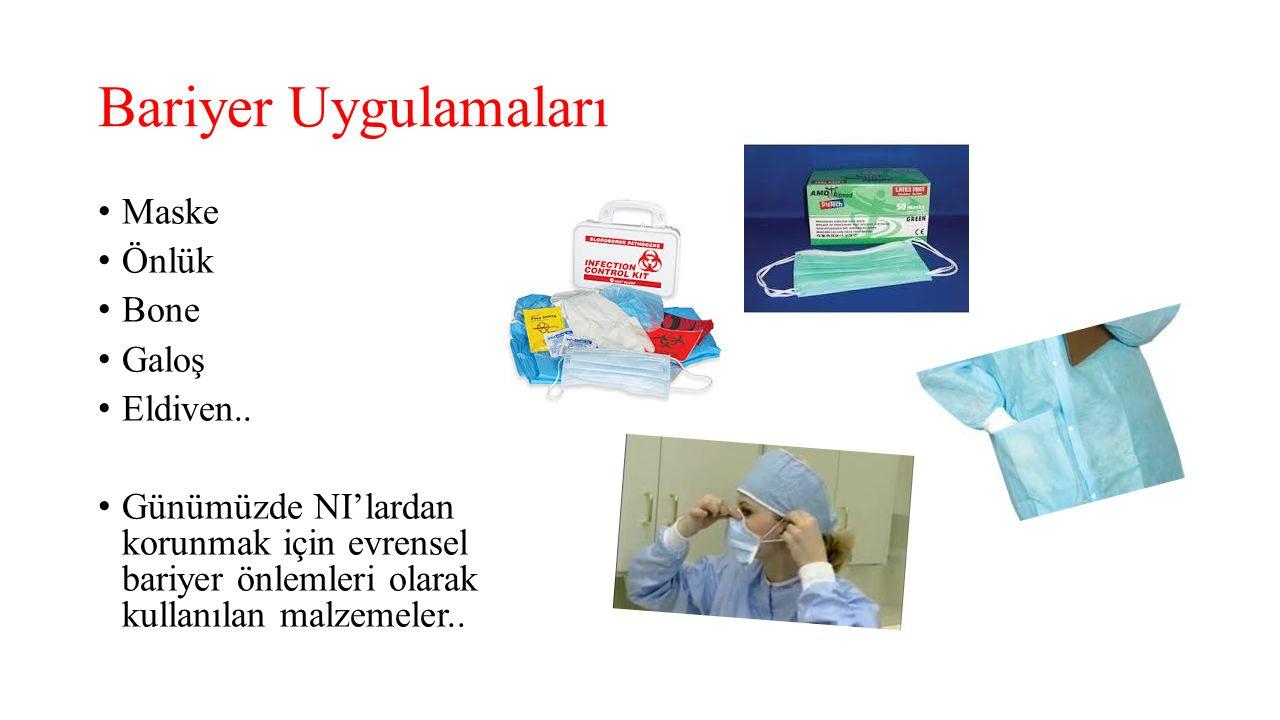 Bariyer Uygulamaları Maske Önlük Bone Galoş Eldiven..