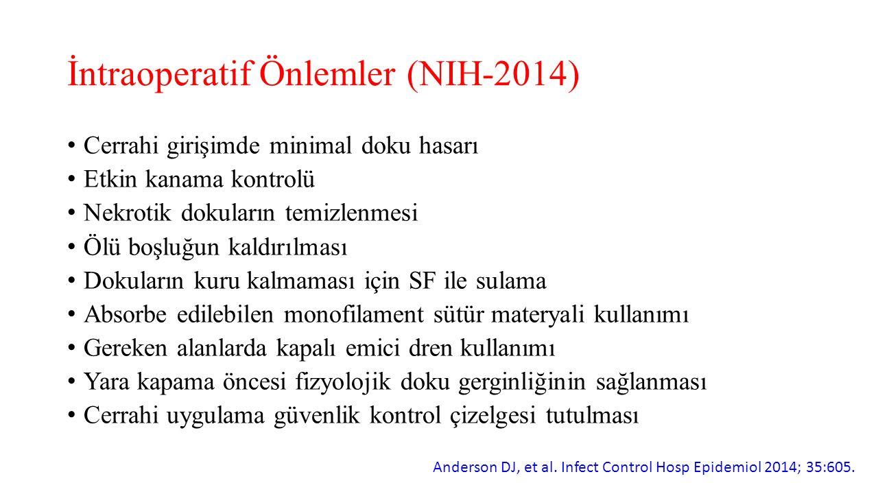 İntraoperatif Önlemler (NIH-2014)