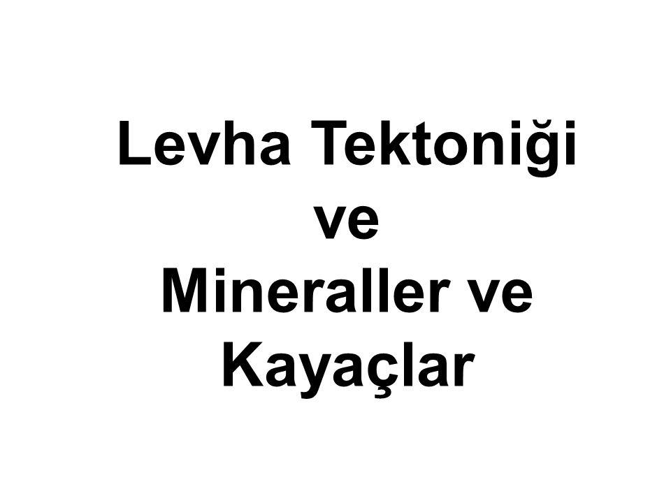 Mineraller ve Kayaçlar