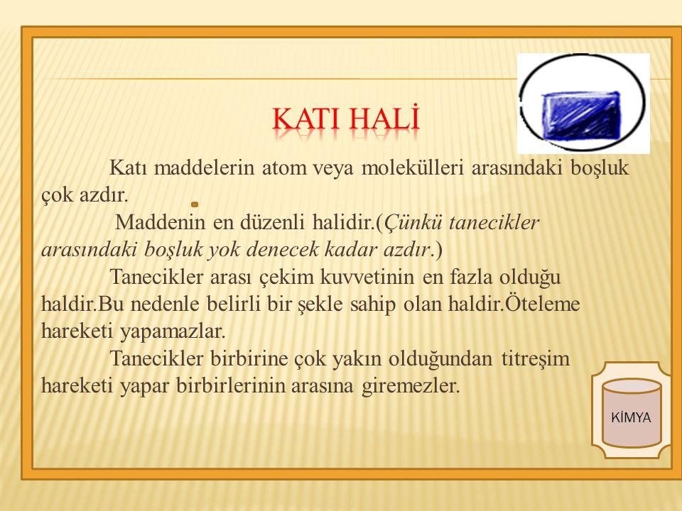 KATI HALİ