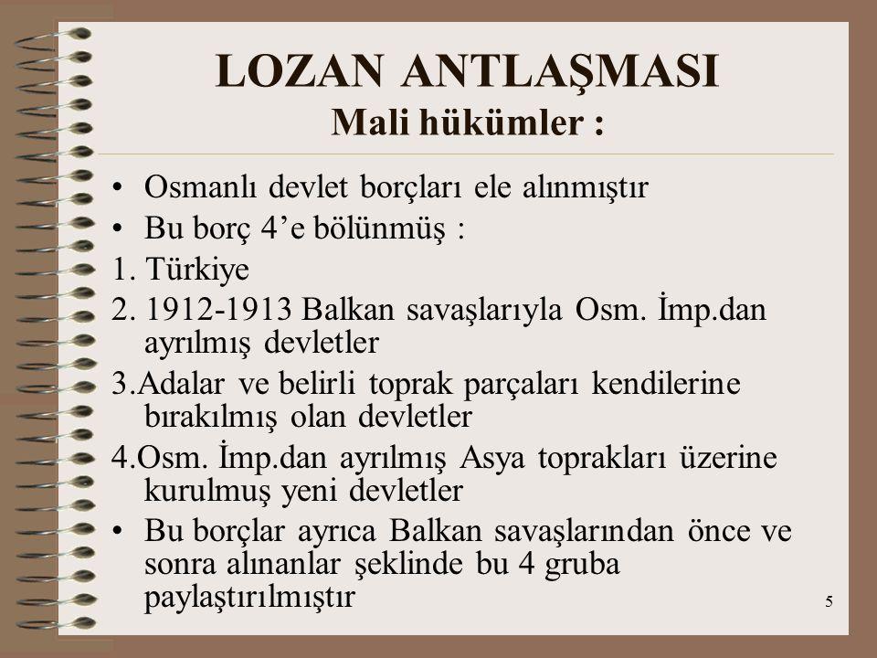 LOZAN ANTLAŞMASI Mali hükümler :