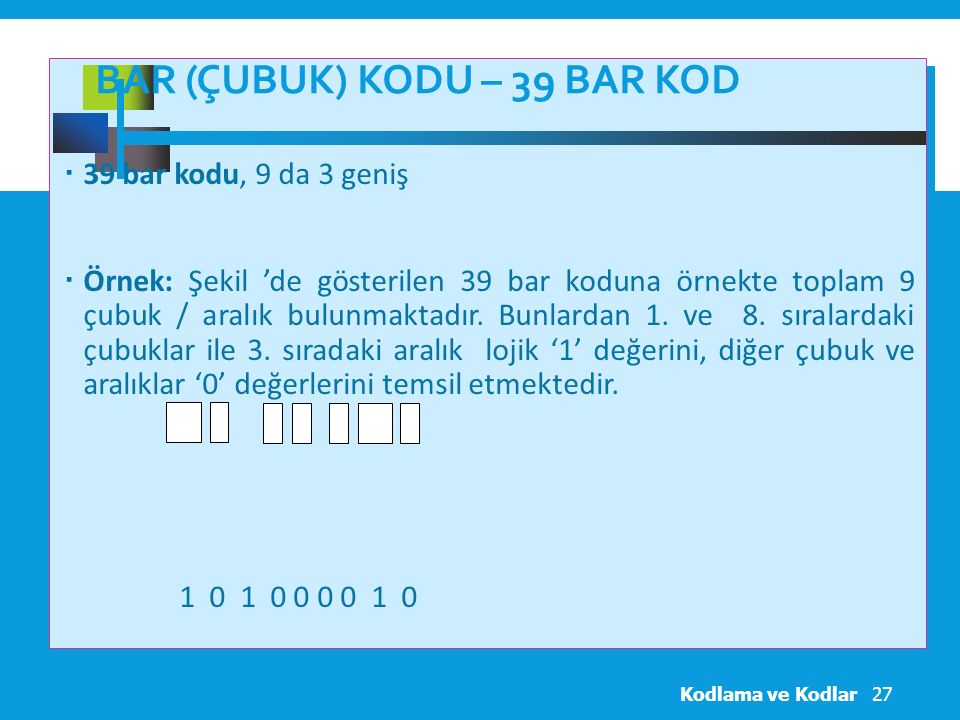 Bar (Çubuk) Kodu – 39 BAR KOD