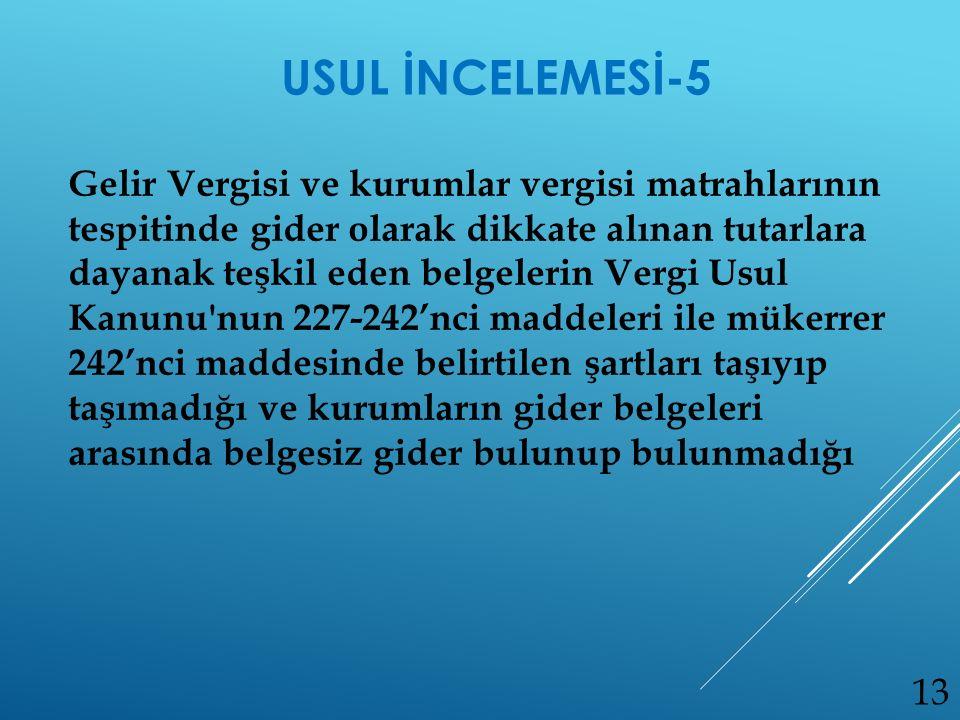 USUL İNCELEMESİ-5