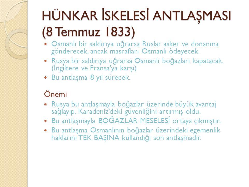 HÜNKAR İSKELESİ ANTLAŞMASI (8 Temmuz 1833)