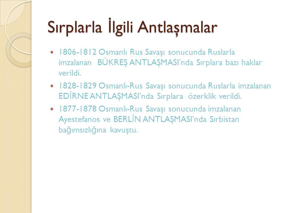 Sırplarla İlgili Antlaşmalar