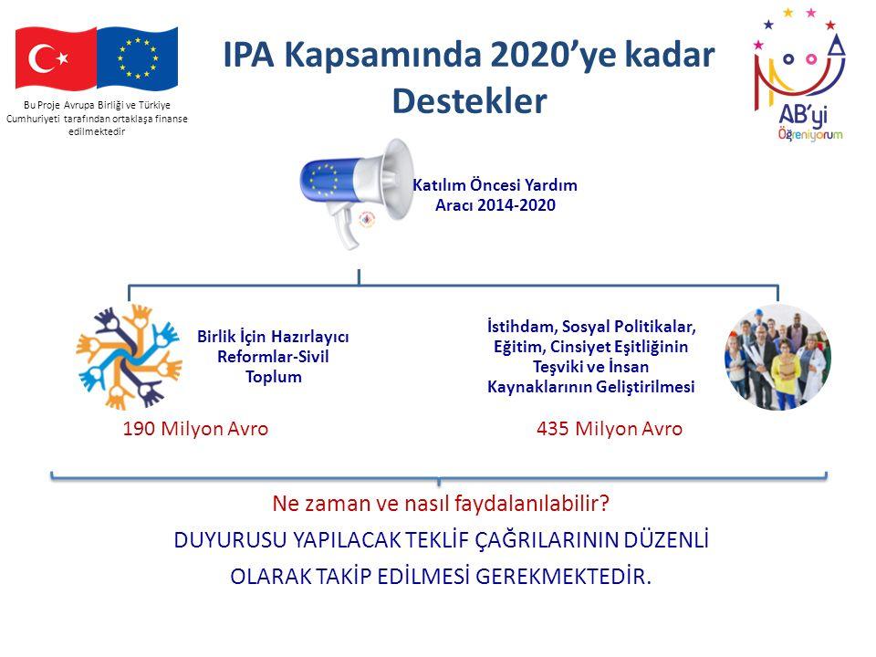 IPA Kapsamında 2020'ye kadar Destekler