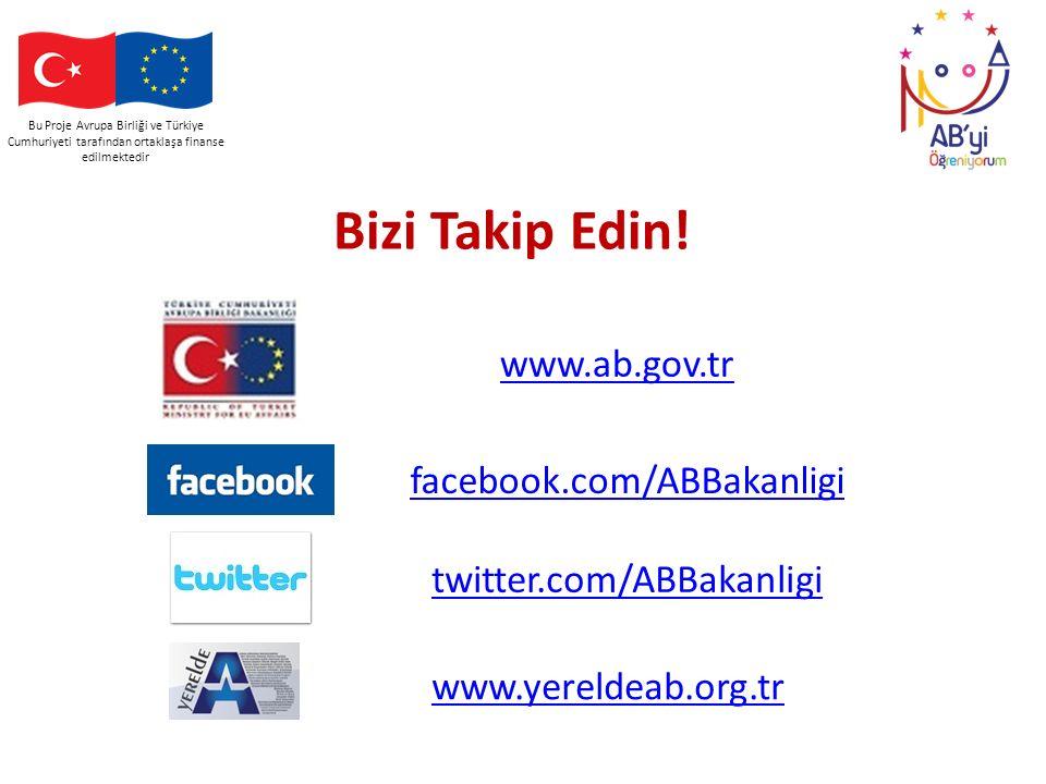 Bizi Takip Edin! www.ab.gov.tr facebook.com/ABBakanligi