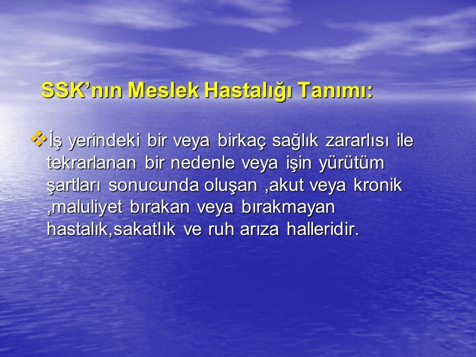 SSK'nın Meslek Hastalığı Tanımı: