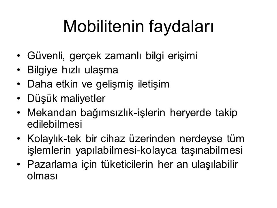 Mobilitenin faydaları
