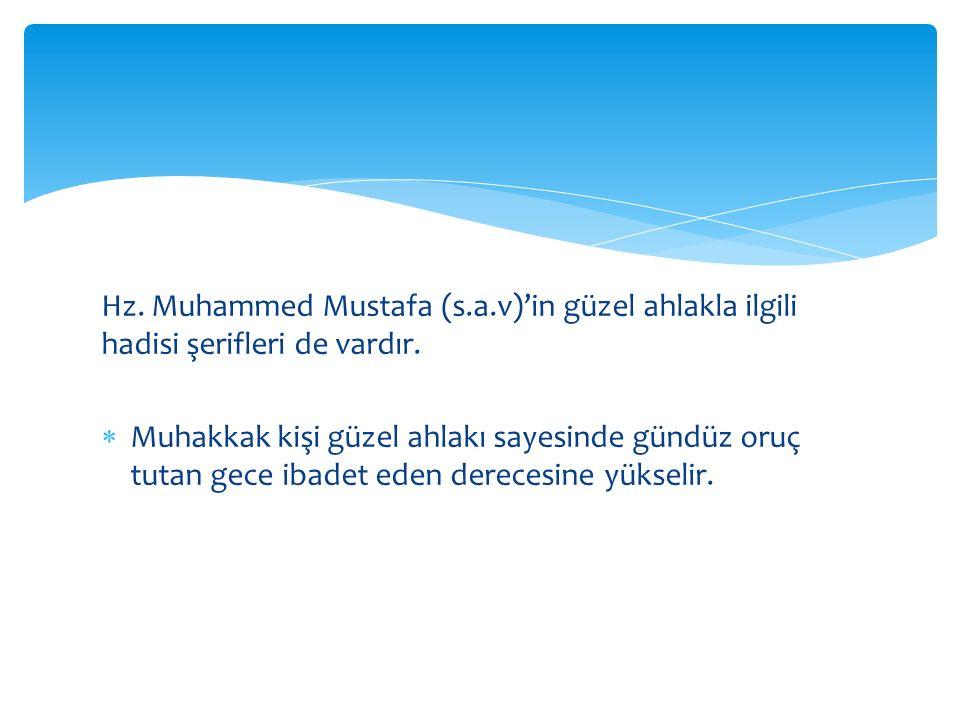 Hz. Muhammed Mustafa (s. a