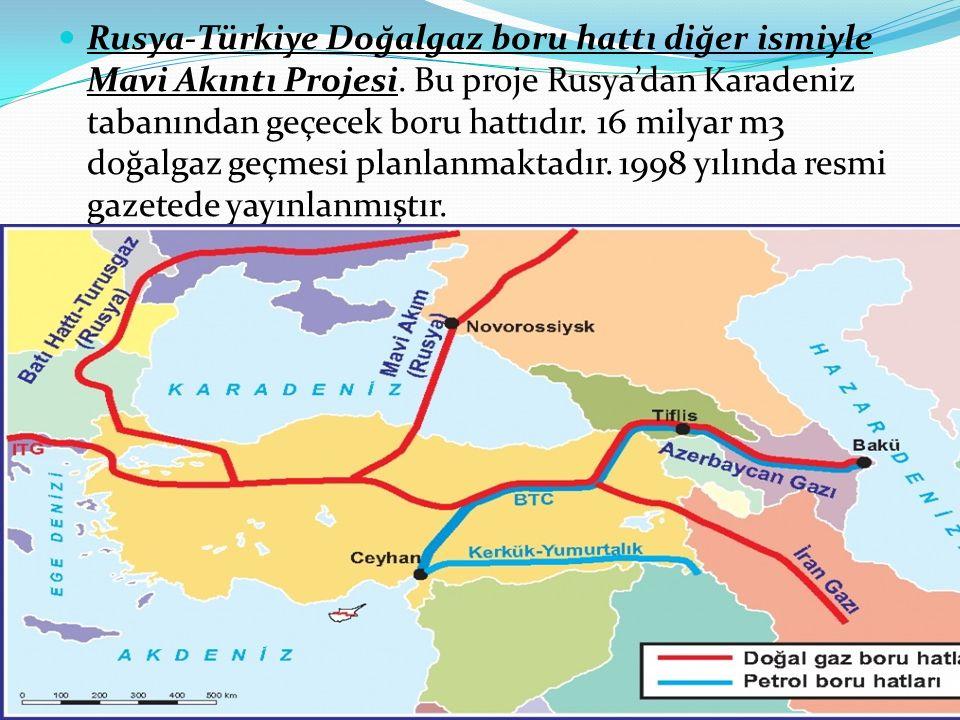 Rusya-Türkiye Doğalgaz boru hattı diğer ismiyle Mavi Akıntı Projesi