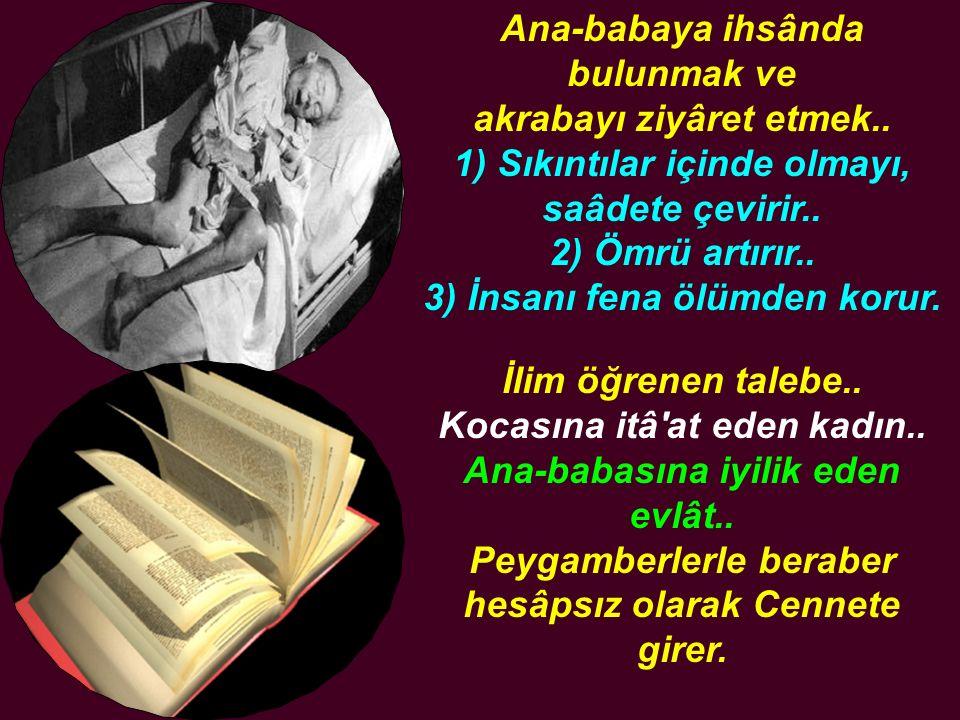 Peygamberlerle beraber hesâpsız olarak Cennete girer.